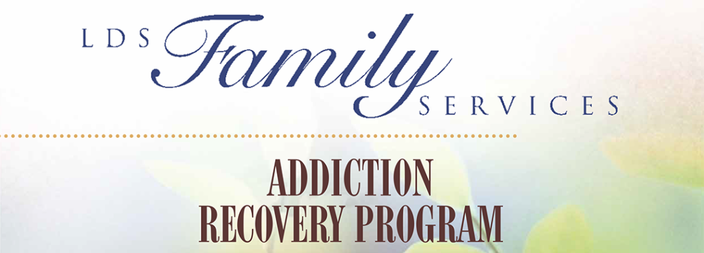 "Title Graphic: ""LDS Family Services Addiction Recovery Program"""