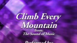 """Climb Every Mountain--From """"The Sound of Music"""", Arranged and Performed by Kyle Palmer"""