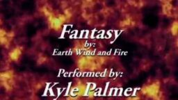 Fantasy--by Earth Wind and Fire, Arranged and Performed by Kyle Palmer
